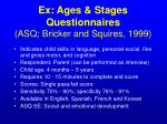 ex ages stages questionnaires asq bricker and squires 1999