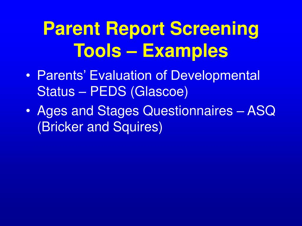 Parent Report Screening Tools – Examples