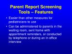 parent report screening tools features