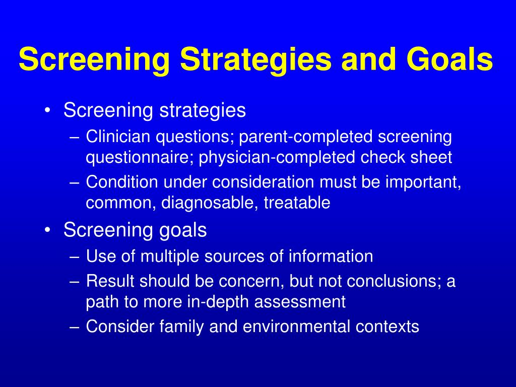 Screening Strategies and Goals