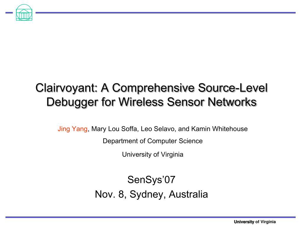clairvoyant a comprehensive source level debugger for wireless sensor networks l.