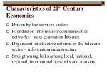 characteristics of 21 st century economies