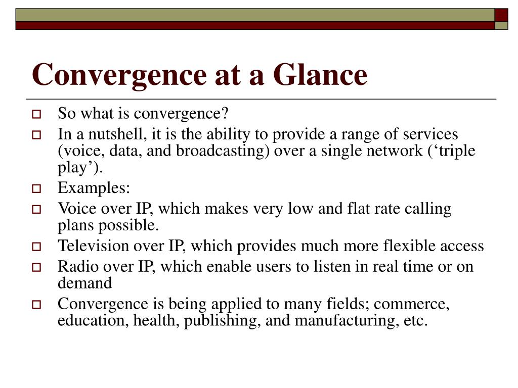 Convergence at a Glance