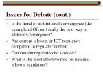 issues for debate cont