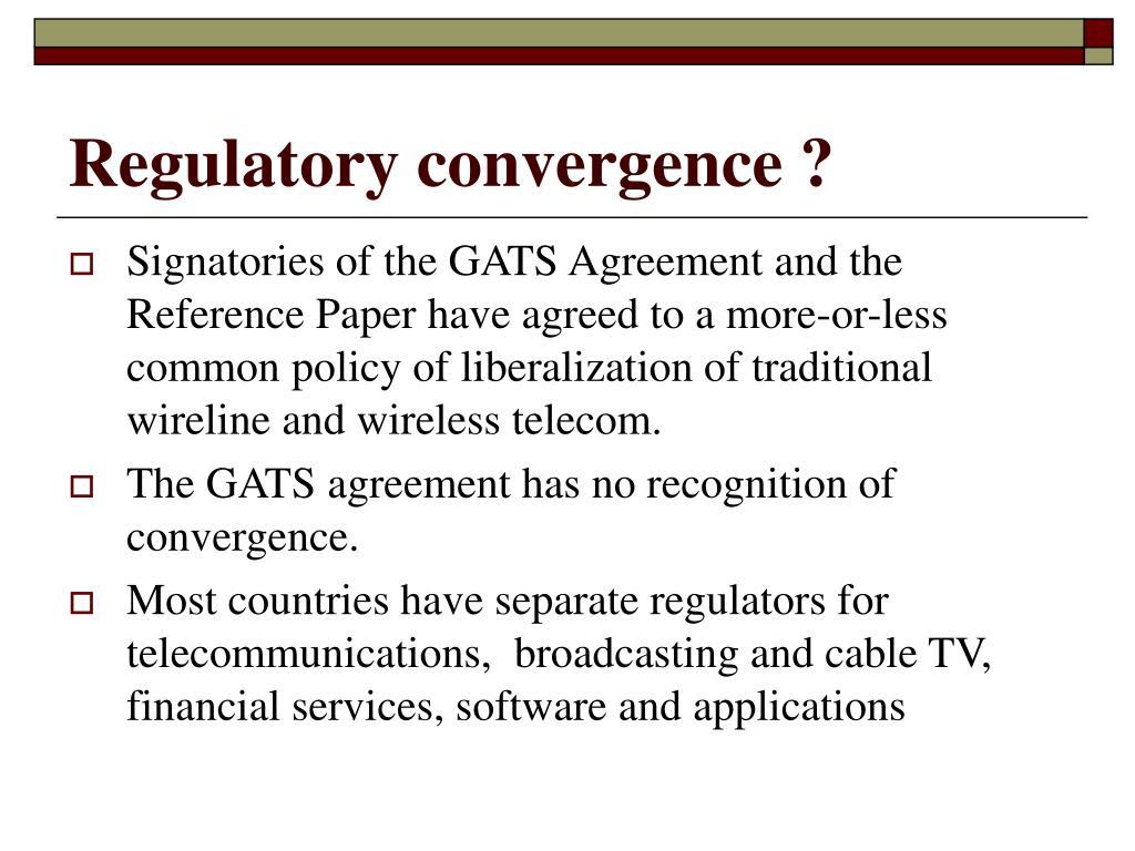 Regulatory convergence ?