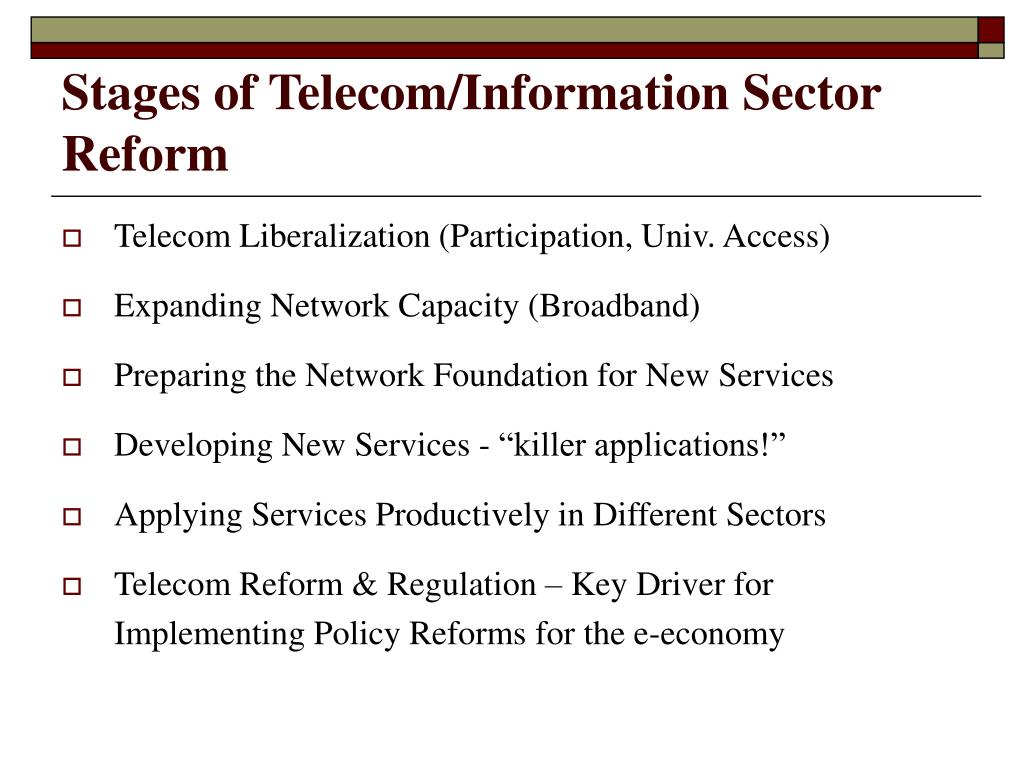 Stages of Telecom/Information Sector Reform