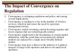 the impact of convergence on regulation