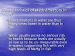 characteristics of methylmercury in water