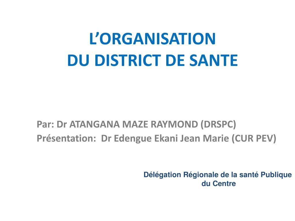 l organisation du district de sante l.