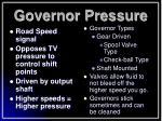 governor pressure