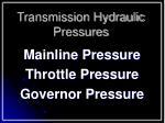 transmission hydraulic pressures
