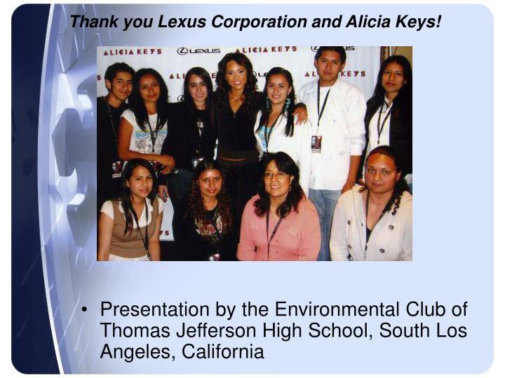 Thank you Lexus Corporation and Alicia Keys!