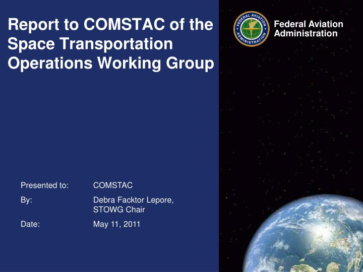 report to comstac of the space transportation operations working group n.
