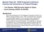 special topic 2 dod proposal to enhance commercial interactions at federal ranges