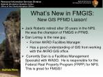 what s new in fmgis new gis pfmd liaison