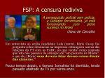 fsp a censura rediviva