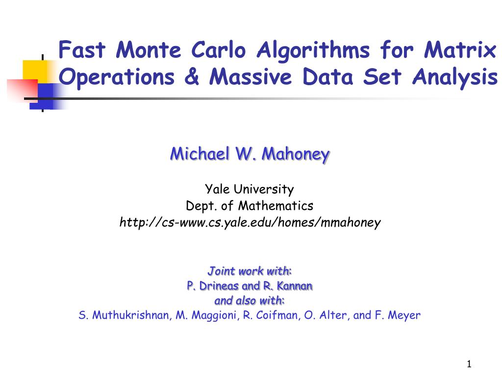 fast monte carlo algorithms for matrix operations massive data set analysis l.