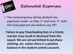 estimated expenses6