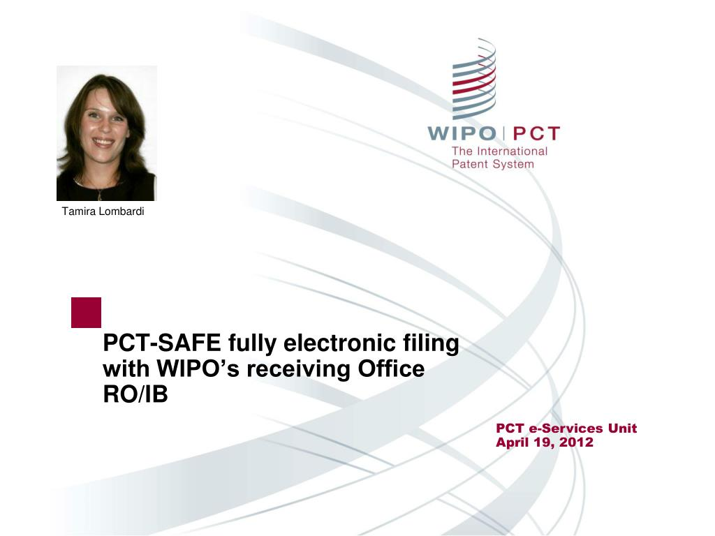 pct safe fully electronic filing with wipo s receiving office ro ib l.