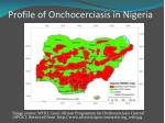 profile of onchocerciasis in nigeria