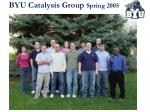 byu catalysis group spring 2005