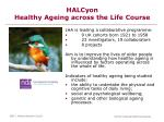 halcyon healthy ageing across the life course