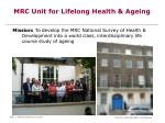 mrc unit for lifelong health ageing