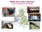 nshd clinic data collection clinical research facilities