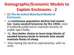 demographic economic models to explain enclosures 2