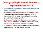 demographic economic models to explain enclosures 3