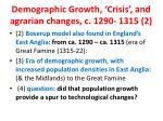 demographic growth crisis and agrarian changes c 1290 1315 2