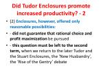 did tudor enclosures promote increased productivity 2