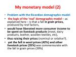 my monetary model 2
