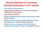 peasant obstacles to increasing livestock production in 15 th century