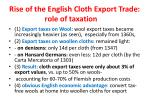 rise of the english cloth export trade role of taxation