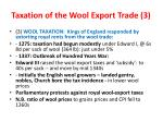 taxation of the wool export trade 3