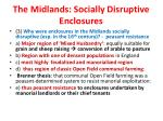 the midlands socially disruptive enclosures