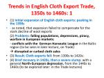trends in english cloth export trade 1350s to 1460s 1