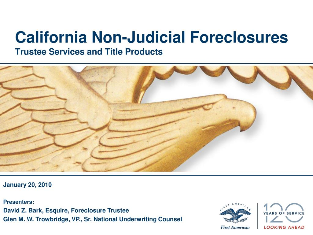 california non judicial foreclosures trustee services and title products l.