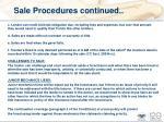 sale procedures continued