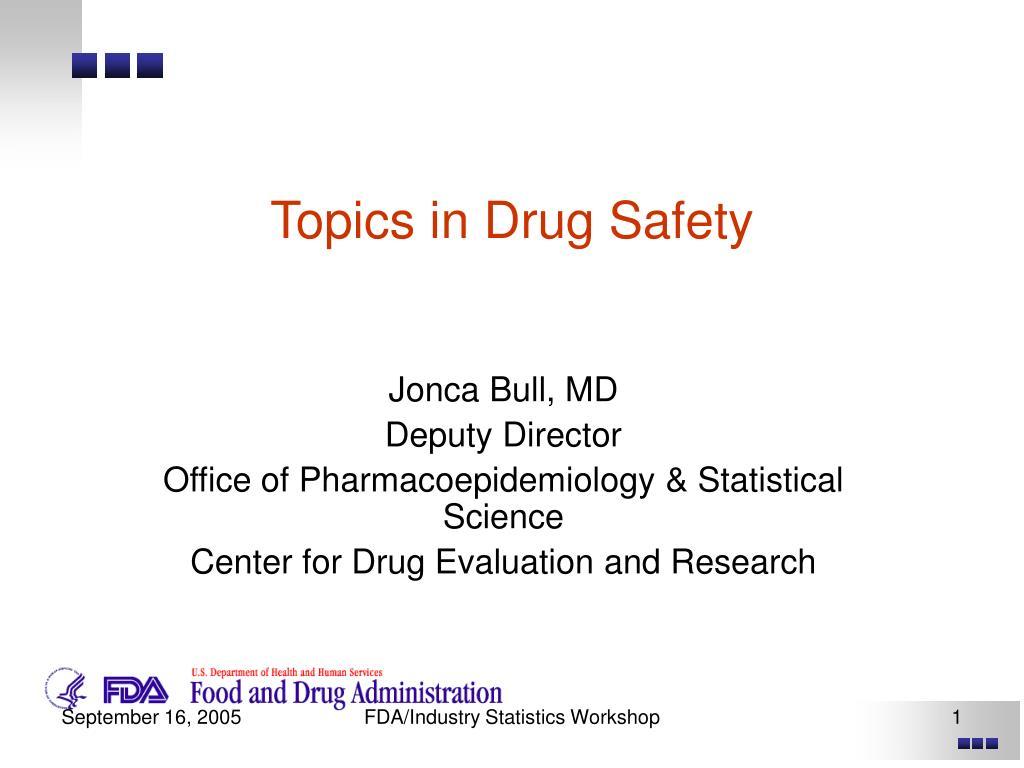 topics in drug safety l.