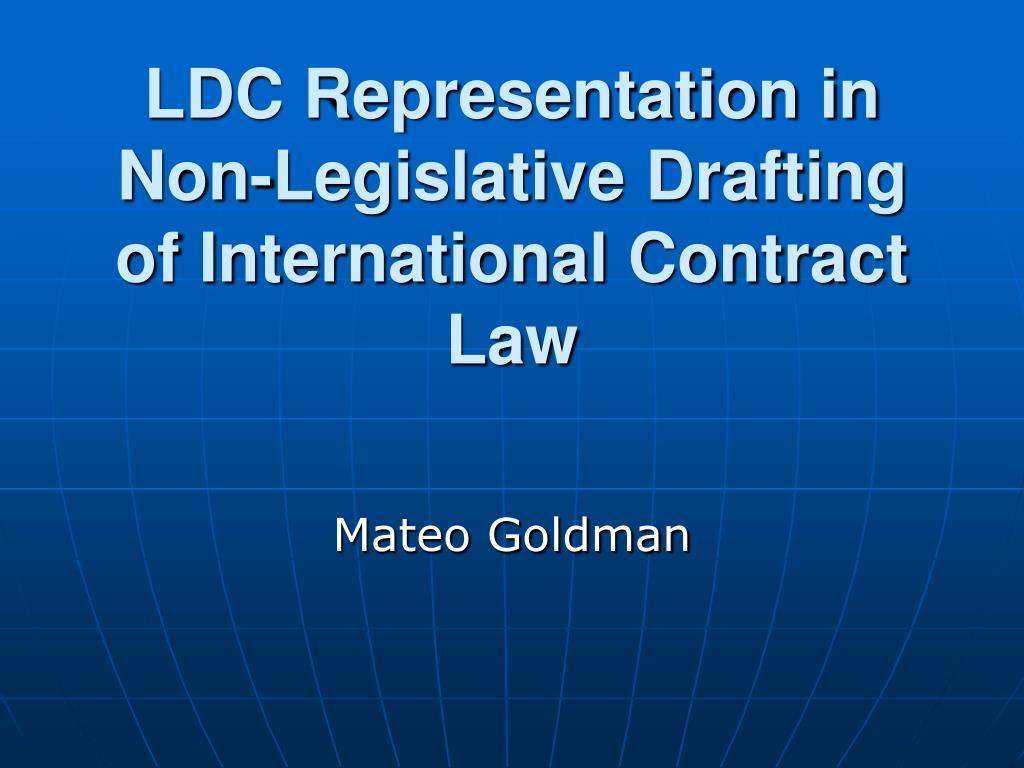 ldc representation in non legislative drafting of international contract law l.