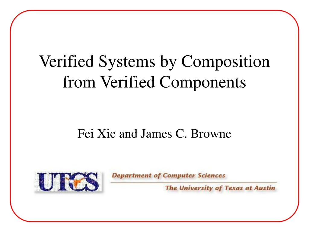 verified systems by composition from verified components l.