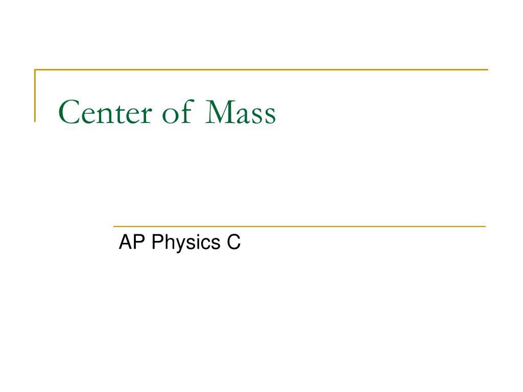 center of mass l.