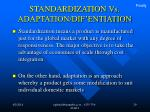 standardization vs adaptation dif entiation