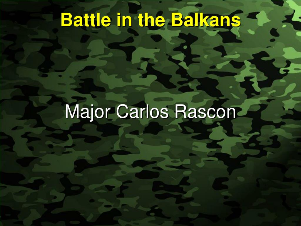 battle in the balkans l.