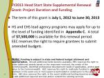 fy2013 head start state supplemental renewal grant project duration and funding