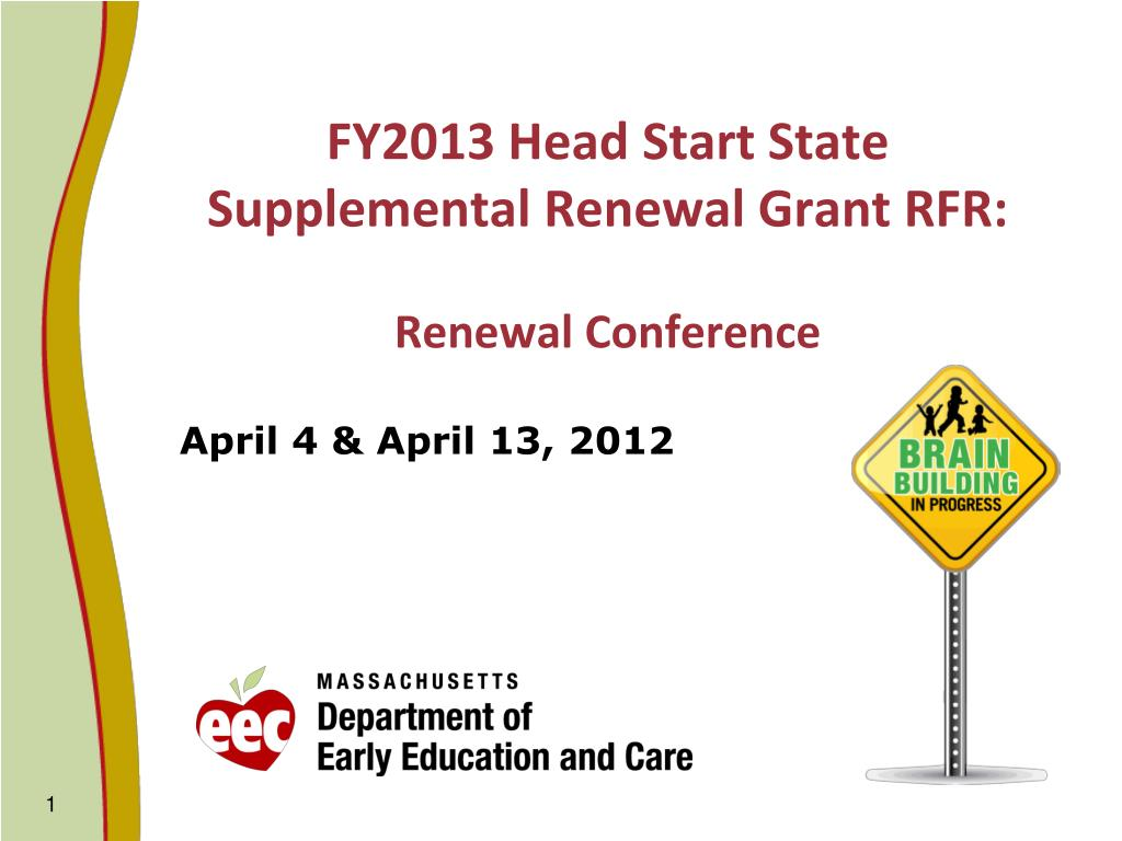 fy2013 head start state supplemental renewal grant rfr renewal conference l.