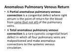 anomalous pulmonary venous return