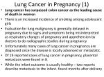 lung cancer in pregnancy 1
